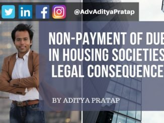 Non Payment of Dues in Housing Societies and Legal Consequences